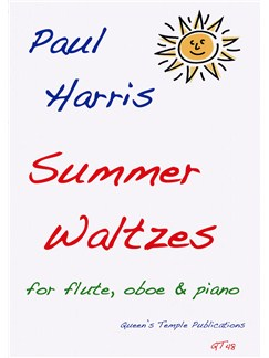 Paul Harris: Summer Waltzes For Flute, Oboe And Piano Books | Flute, Oboe, Piano Accompaniment