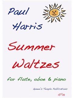 Paul Harris: Summer Waltzes For Flute, Oboe And Piano Books | Flute, Oboe, Piano Accompaniment