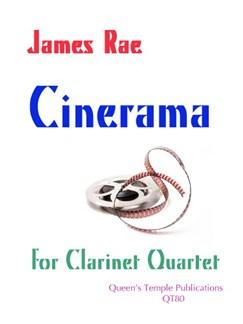 James Rae: Cinerama (Clarinet Quartet) Books | Clarinet