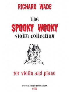 Richard Wade: The Spooky Wooky Violin Collection Books | Piano, Piano Accompaniment