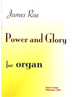 James Rae: Power and Glory (Organ Solo) Books | Organ