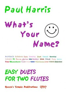 Paul Harris: What's Your Name? (Two Flutes) Books | Flute (Duet)