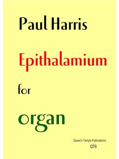 Paul Harris: Epithalamium (Organ Solo) Books | Organ
