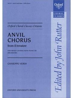 Guiseppe Verdi: Anvil Chorus (Il Trovatore) Books | SATB, Piano Accompaniment or Orchestra