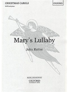 John Rutter: Mary's Lullaby (SATB) Books | SATB, Piano Accompaniment