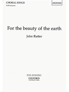 John Rutter: For The Beauty Of The Earth (SATB) Books | SATB, Piano Accompaniment