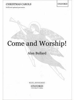Alan Bullard: Come And Worship! Books | SATB