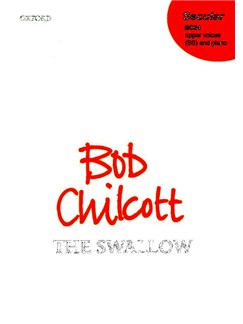 Bob Chilcott: The Swallow Books | Orchestra