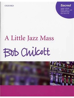 Bob Chilcott: A Little Jazz Mass (SSA) Books | SSA, Piano Accompaniment
