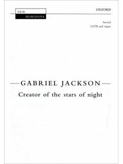 Gabriel Jackson: Creator Of The Stars Of Night Books | SATB with Organ Accompaniment