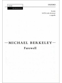 Michael Berkeley: Farewell (SATB) Books | SATB