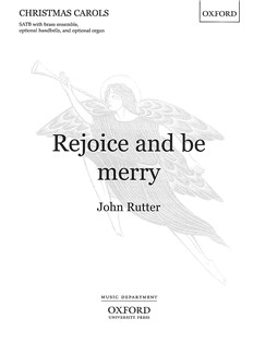 John Rutter: Rejoice And Be Merry (SATB) Books | SATB with Piano Accompaniment and optional Handbells