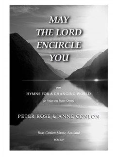 Peter Rose/Anne Conlon: May The Lord Encircle You Books | SA/Piano Accompaniment