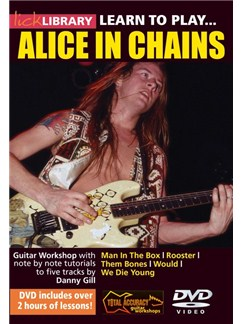 Lick Library: Learn To Play Alice In Chains DVDs / Videos | Guitar
