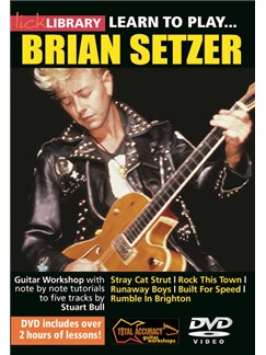 Lick Library: Learn To Play Brian Setzer DVDs / Videos | Guitar