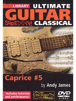 Lick Library: Ultimate Guitar Techniques Shredding Classical - Caprice No.5 DVDs / Videos | Electric Guitar