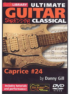 Lick Library: Ultimate Guitar Techniques Shredding Classical - Caprice No.24 DVDs / Videos | Electric Guitar