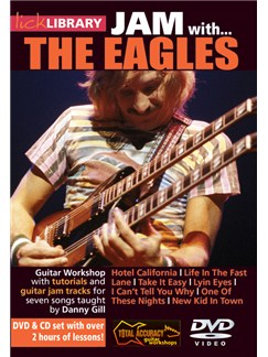 Lick Library: Jam With The Eagles CDs and DVDs / Videos | Guitar