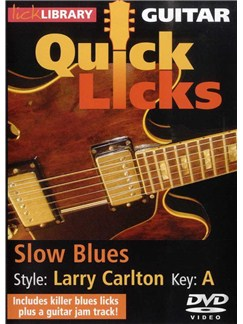 Lick Library: Quick Licks For Guitar - Larry Carlton Slow Blues Key Of A (DVD) DVDs / Videos | Guitar