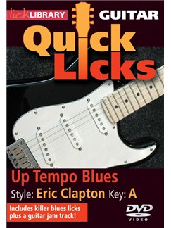 Lick Library: Quick Licks For Guitar - Eric Clapton Up Tempo Blues (DVD) DVDs / Videos | Guitar