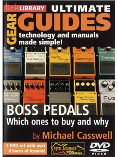 Ultimate Gear Guides: BOSS Pedals - Which Ones To Buy And Why DVDs / Videos | Guitar