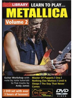 Lick Library: Learn to Play Metallica Volume 2 DVDs / Videos | Guitar