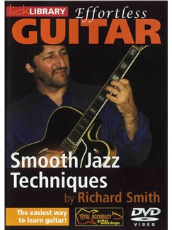 Lick Library: Guitar Quick Licks - Effortless Jazz Techniques DVDs / Videos | Guitar