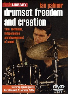 Lick Library: Drumset Freedom and Creation - Ian Palmer DVDs / Videos | Drums