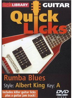 Lick Library: Quick Licks - Albert King Style Rumba Blues DVDs / Videos | Electric Guitar
