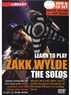 Lick Library: Learn To Play Zakk Wylde - The Solos CDs and DVDs / Videos | Electric Guitar