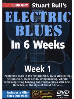 Lick Library: Stuart Bull's Electric Blues In 6 Weeks: Week 1 DVDs / Videos | Guitar
