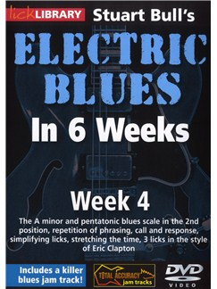 Lick Library: Stuart Bull's Electric Blues In 6 Weeks: Week 4 DVDs / Videos | Guitar