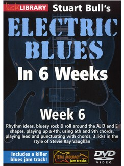 Lick Library: Stuart Bull's Electric Blues In 6 Weeks: Week 6 DVDs / Videos | Guitar