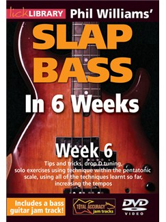 Lick Library: Phil Williams' Slap Bass In 6 Weeks - Week 6 DVDs / Videos | Bass Guitar