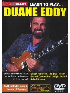 Lick Library: Learn To Play Duane Eddy DVDs / Videos | Guitar
