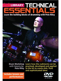 Lick Library: Technical Essentials - Learn The Building Blocks Of Drumming With Pete Riley DVDs / Videos | Trommer