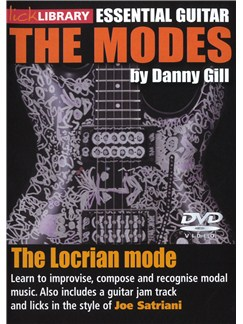 Lick Library: The Modes - Locrian (Joe Satriani) DVDs / Videos | Guitar