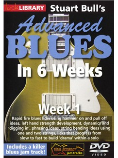 Lick Library: Stuart Bull's Advanced Blues In 6 Weeks - Week 1 DVDs / Videos | Guitar