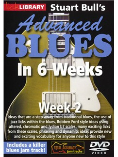 Lick Library: Stuart Bull's Advanced Blues In 6 Weeks - Week 2 DVDs / Videos | Guitar