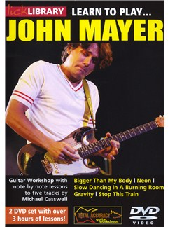 Lick Library: Learn To Play John Mayer DVDs / Videos | Guitar