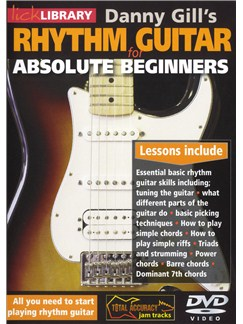 Lick Library: Rhythm Guitar For Absolute Beginners DVDs / Videos | Guitar
