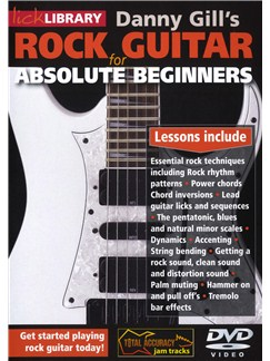 Lick Library: Rock Guitar For Absolute Beginners DVDs / Videos | Guitar