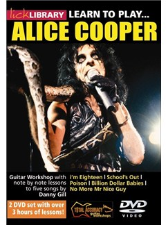 Lick Library: Learn To Play Alice Cooper DVDs / Videos | Guitar