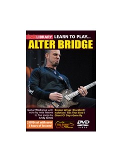 Lick Library: Learn To Play Alter Bridge DVDs / Videos | Guitar