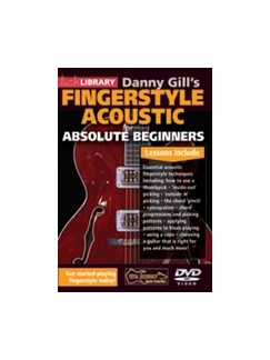 Lick Library: Danny Gill's Absolute Beginner Acoustic Fingerstyle DVDs / Videos | Acoustic Guitar