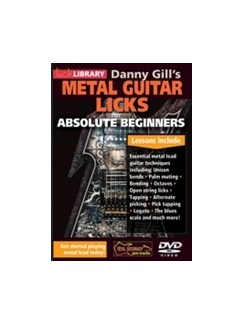 Danny Gill's Metal Guitar Licks For Absolute Beginners DVDs / Videos | Guitar