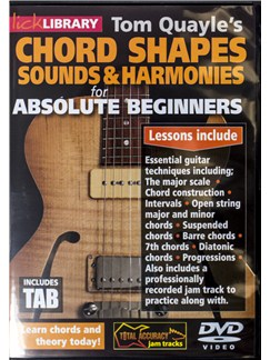 Tom Quayle's Chord Shapes, Sounds And Harmonies For Absolute Beginners DVDs / Videos | Guitar