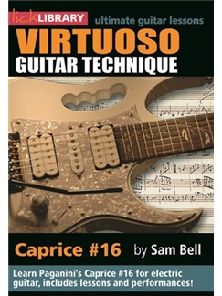 Lick Library: Virtuoso Guitar Techniques - Caprice #16 DVDs / Videos | Electric Guitar