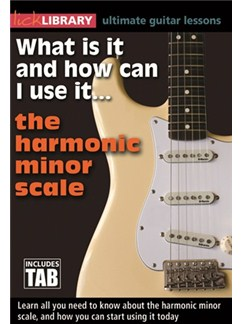 Lick Library: What Is It And How Can I Use It… The Harmonic Minor Scale DVDs / Videos | Guitar