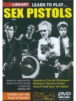 Lick Library: Learn To Play Sex Pistols DVDs / Videos | Guitar